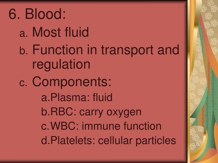 6. Blood:
