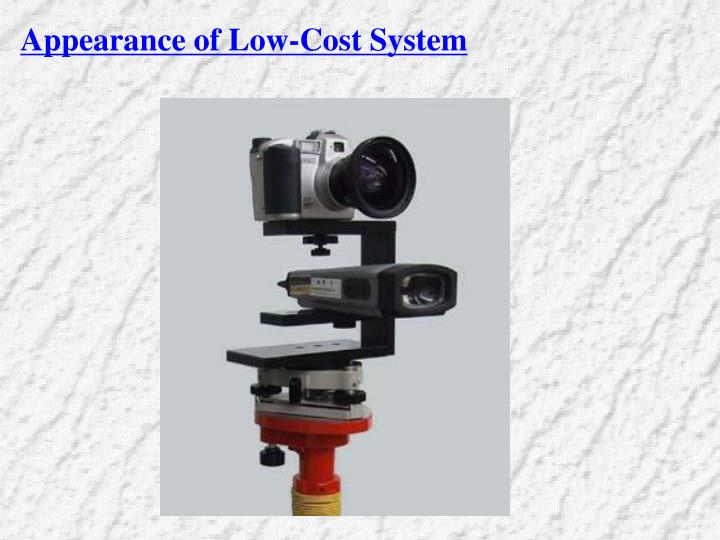 Appearance of Low-Cost System
