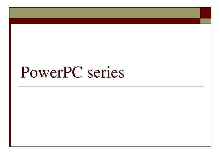 PowerPC series