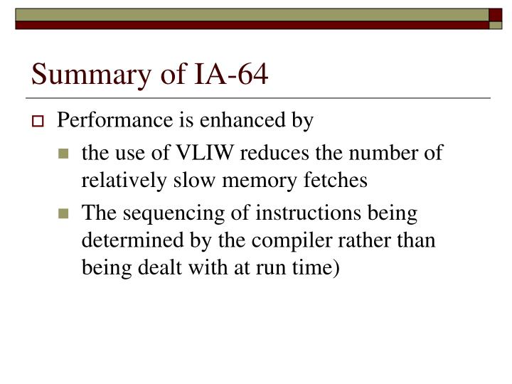 Summary of IA-64
