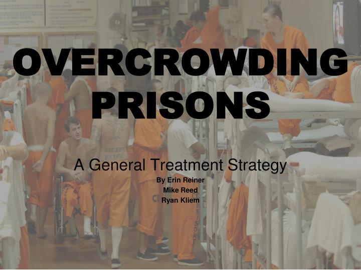 the overcrowding of prisons essay Summary institution: instructor: argumentative essay on prison overcrowding in the united states when people engage in any kind of wrong doing in the society, there.