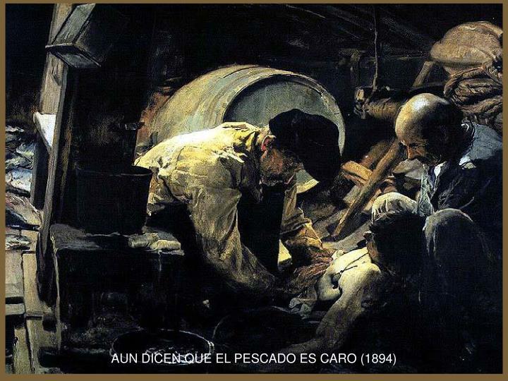 AUN DICEN QUE EL PESCADO ES CARO (1894)
