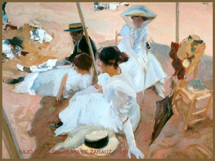 BAJO EL TOLDO, PLAYA DE ZARAUZ ( 1910 )