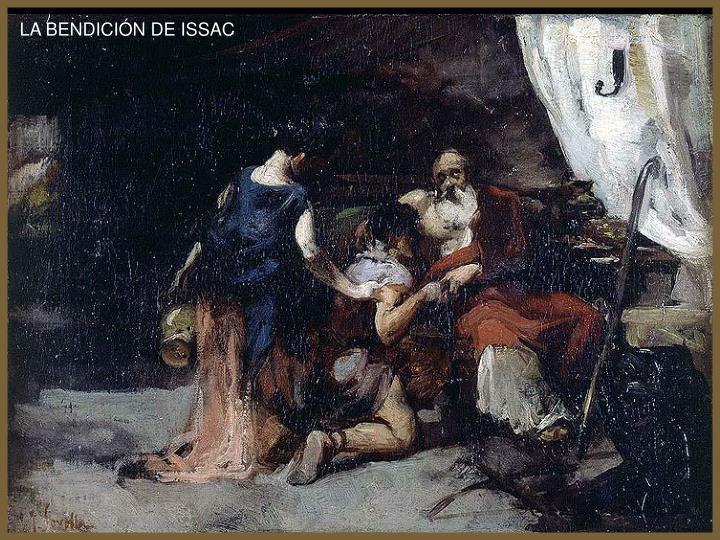 LA BENDICIÓN DE ISSAC