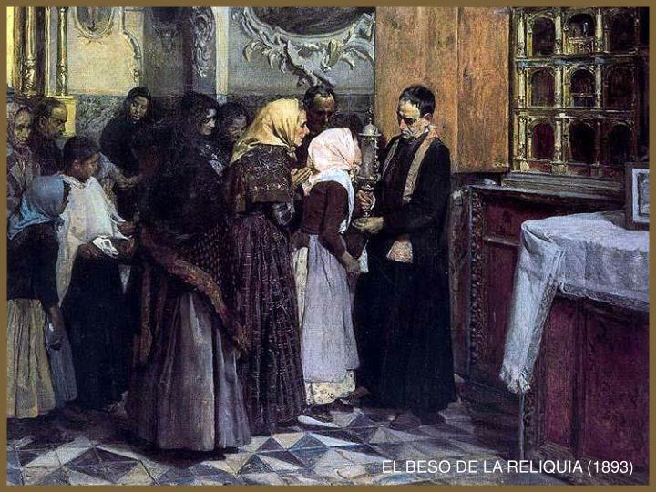 EL BESO DE LA RELIQUIA (1893)