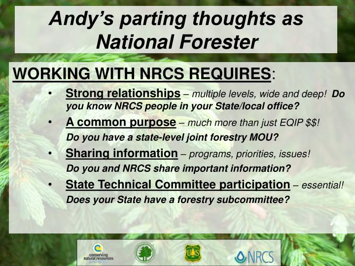 Andy's parting thoughts as National Forester