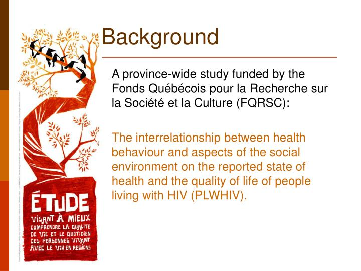 A province-wide study funded by the