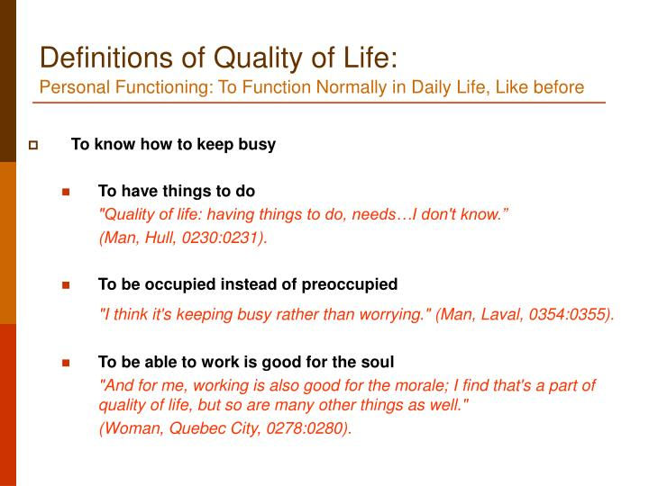 Definitions of Quality of Life: