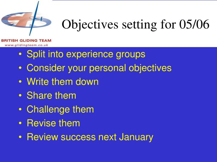 Objectives setting for 05/06