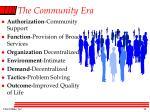the community era