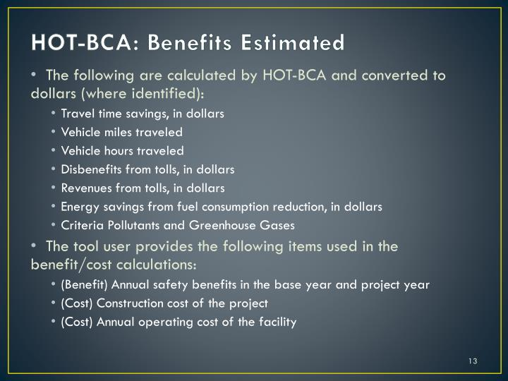 HOT-BCA: Benefits