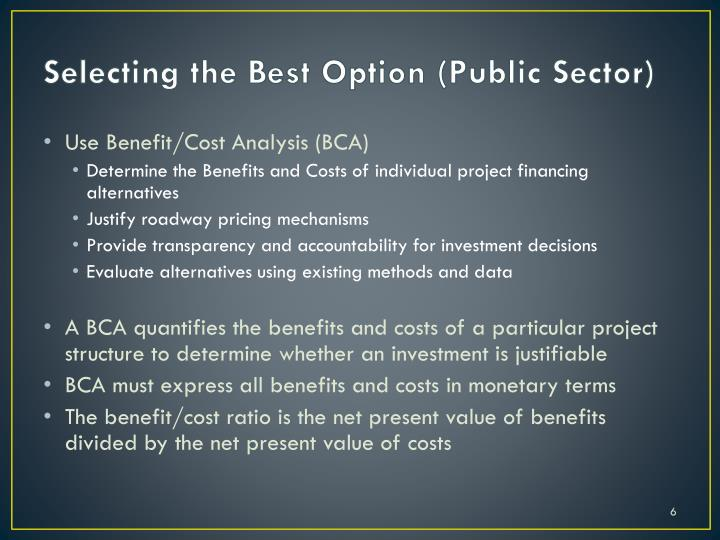 Selecting the Best Option (Public Sector)