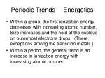 periodic trends energetics