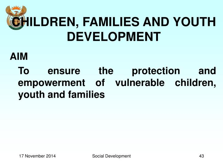 CHILDREN, FAMILIES AND YOUTH DEVELOPMENT