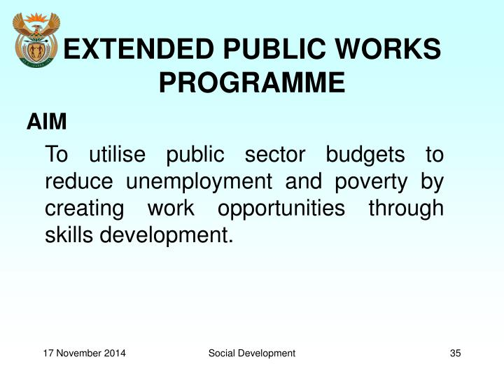 EXTENDED PUBLIC WORKS PROGRAMME