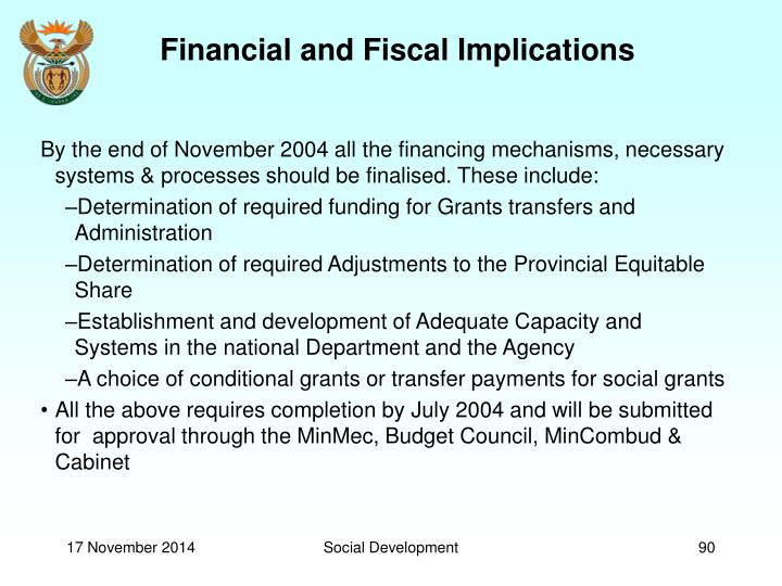 Financial and Fiscal Implications