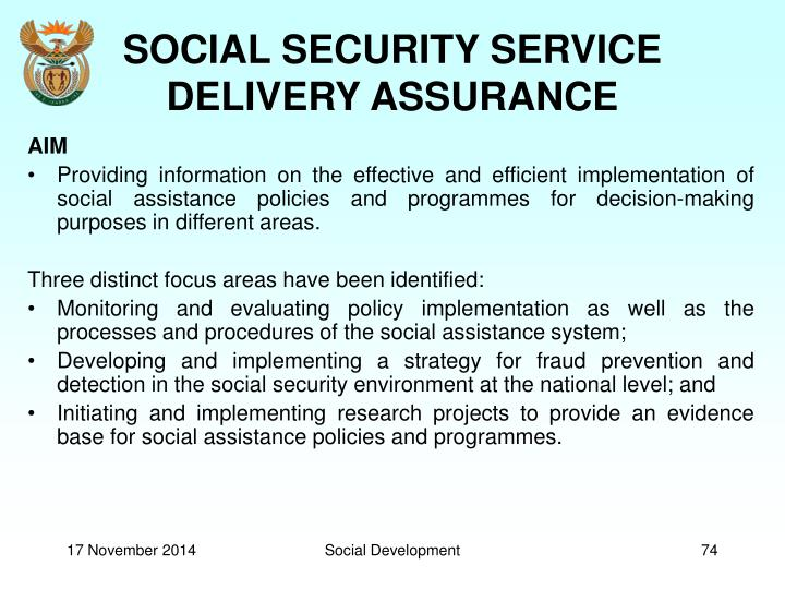 SOCIAL SECURITY SERVICE DELIVERY ASSURANCE