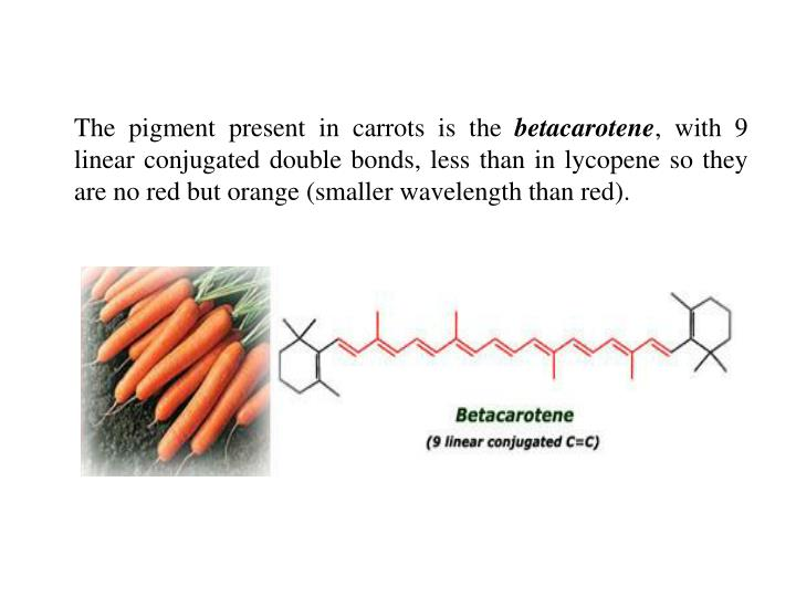 The pigment present in carrots is the