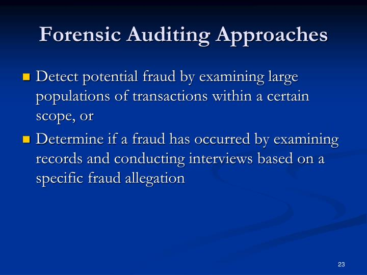 Forensic Auditing Approaches
