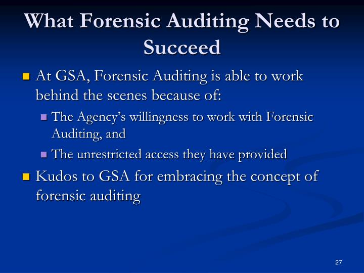 What Forensic Auditing Needs to Succeed