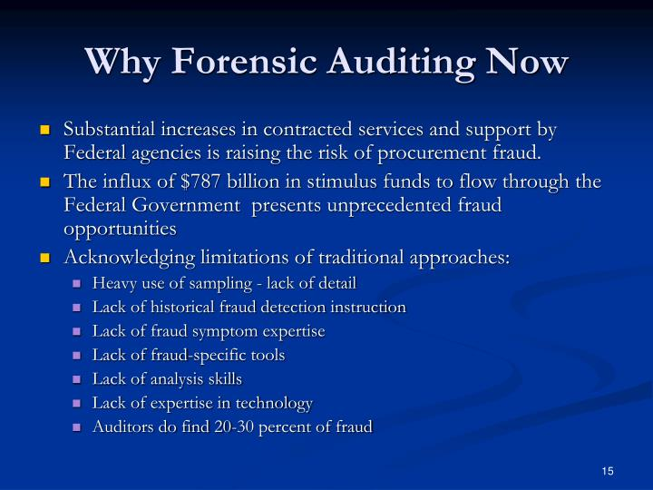 Why Forensic Auditing Now