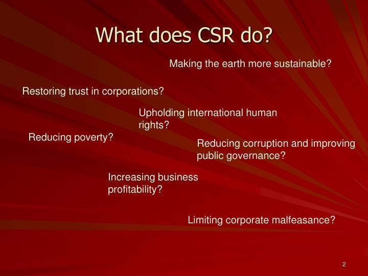 What does CSR do?