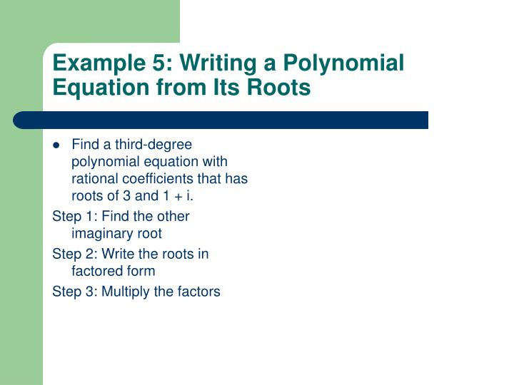 Find a third-degree polynomial equation with rational coefficients that has roots of 3 and 1 + i.