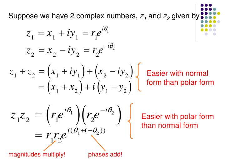 Suppose we have 2 complex numbers,