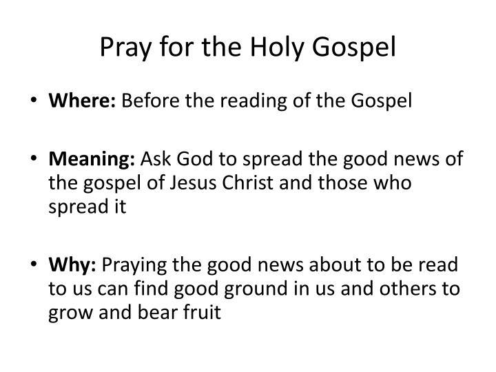 Pray for the Holy Gospel