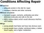 conditions affecting repair