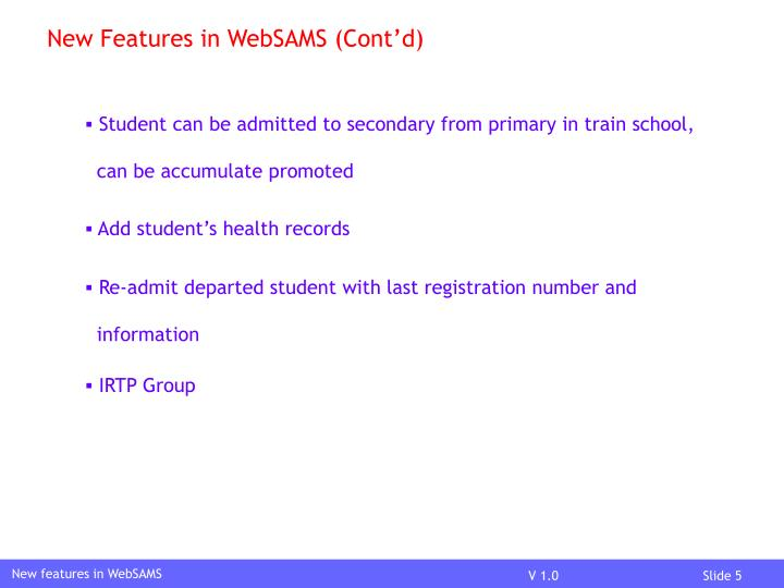 New Features in WebSAMS (Cont'd)