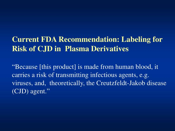 Current FDA Recommendation: Labeling for