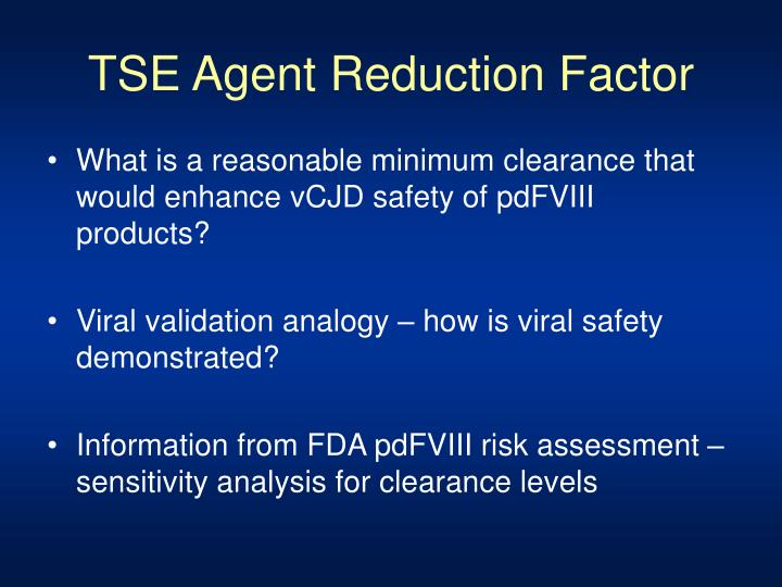 TSE Agent Reduction Factor