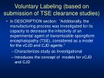 voluntary labeling based on submission of tse clearance studies