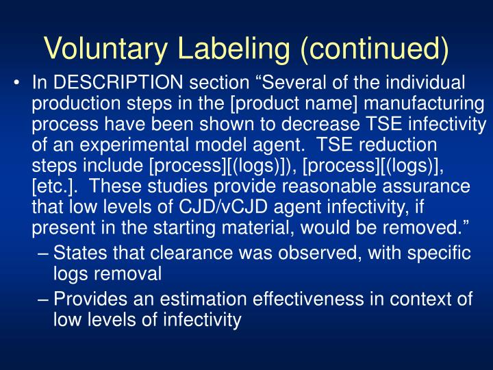 Voluntary Labeling (continued)