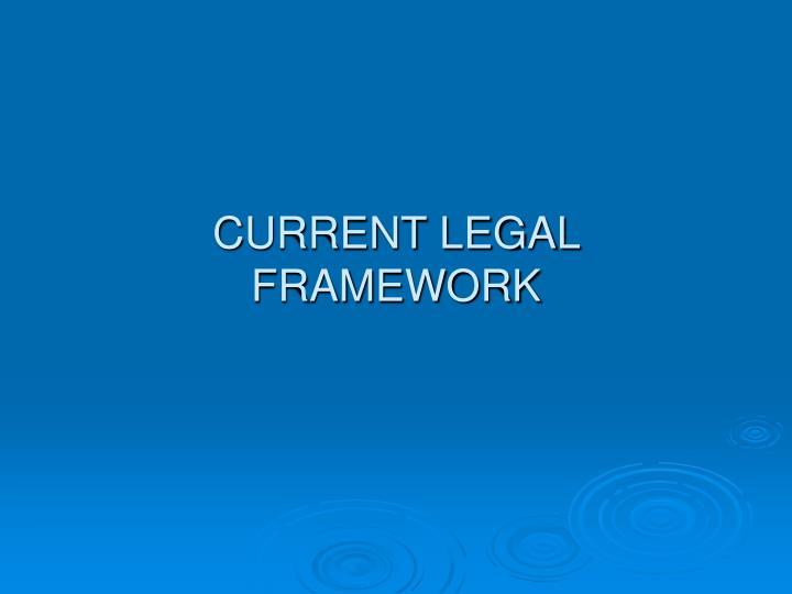 CURRENT LEGAL
