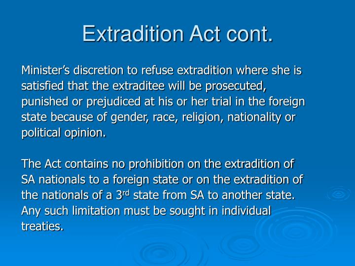 Extradition Act cont.