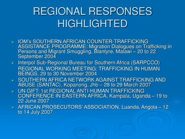 REGIONAL RESPONSES HIGHLIGHTED