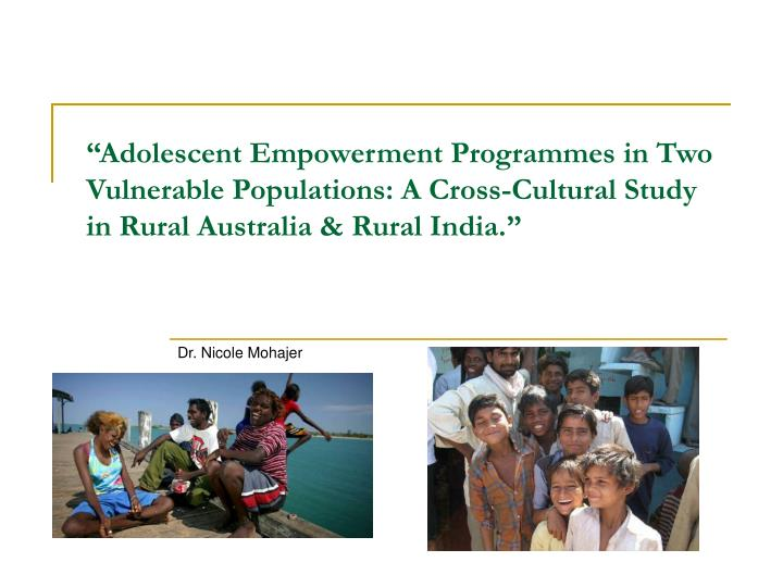 """Adolescent Empowerment Programmes in Two Vulnerable Populations: A Cross-Cultural Study in Rural ..."