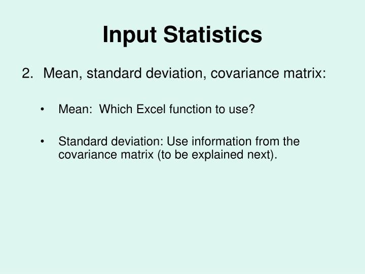 Input Statistics