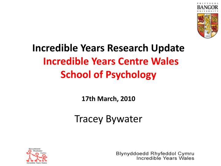 Incredible Years Research Update