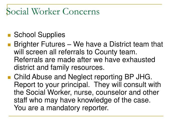 Social Worker Concerns