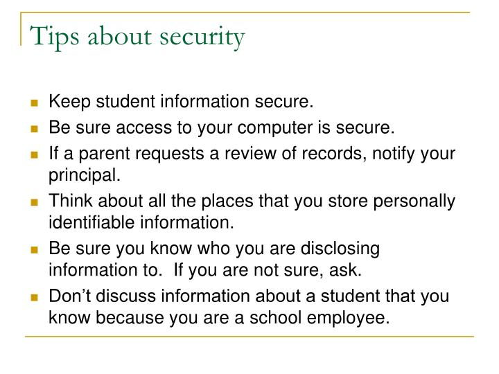 Tips about security