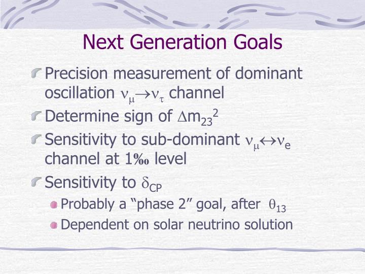 Next Generation Goals