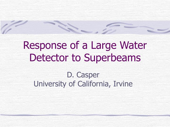 Response of a Large Water Detector to Superbeams