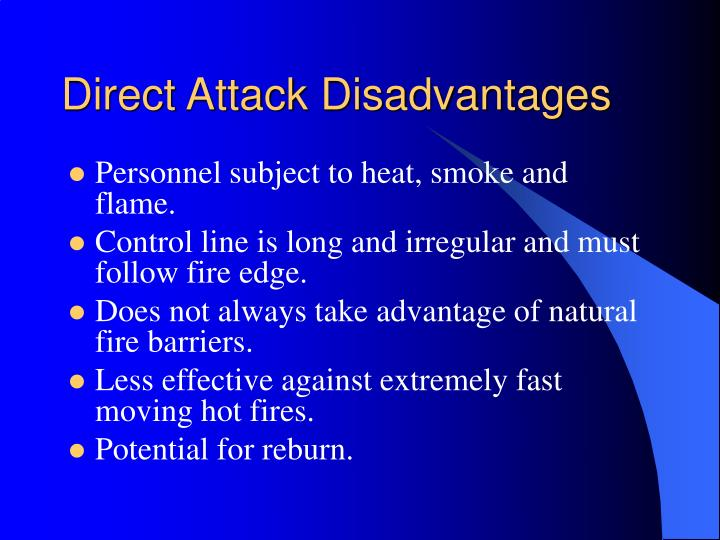 Direct Attack Disadvantages