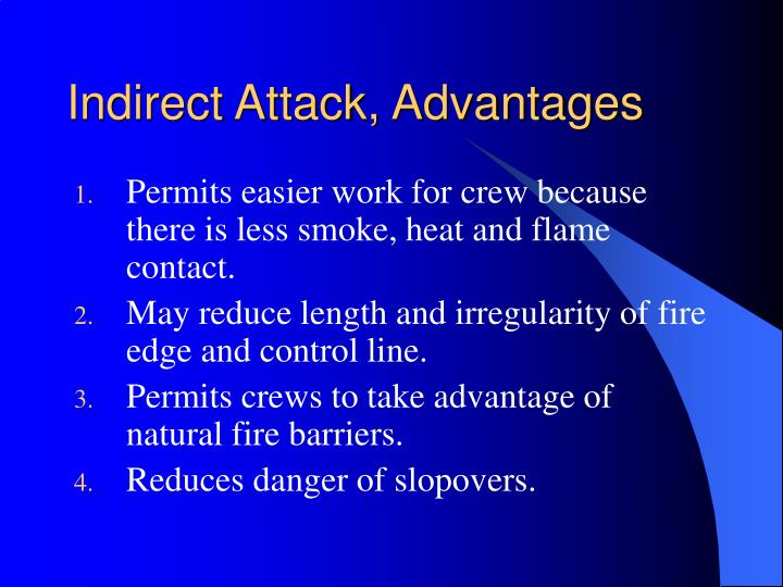 Indirect Attack, Advantages