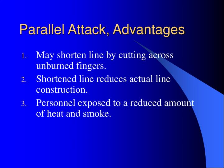 Parallel Attack, Advantages