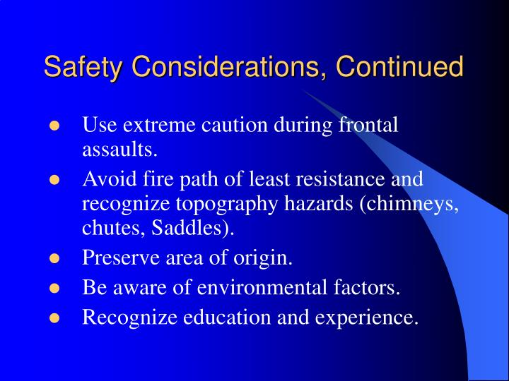 Safety Considerations, Continued