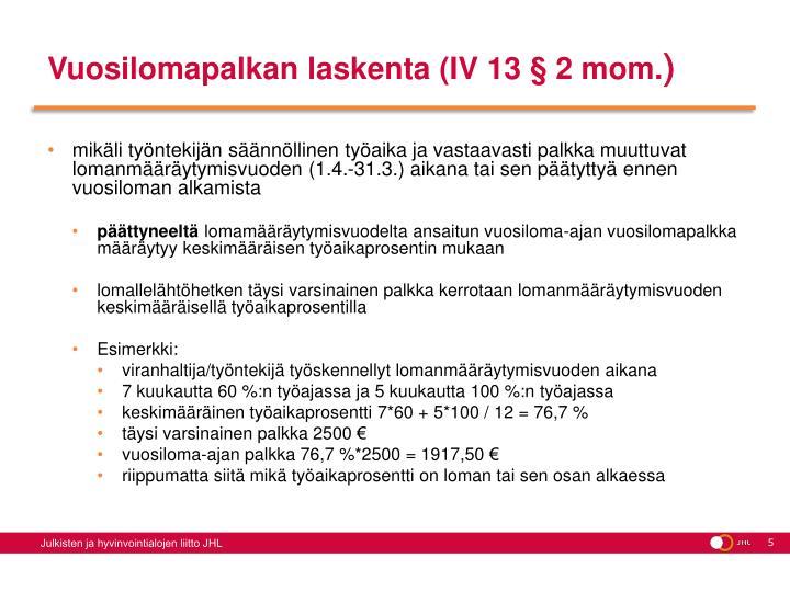 Vuosilomapalkan laskenta (IV 13 § 2 mom.